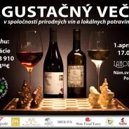 DEGUSTAČNÝ VEČER v spoločnosti prírodných vín a lokálnych potravín, 1.apríl 2016 reštaurácia Lahodnosti Poprad